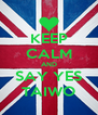 KEEP CALM AND SAY YES TAIWO - Personalised Poster A4 size