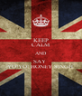 KEEP CALM AND SAY  YO!YO! HONEY SINGH  - Personalised Poster A4 size