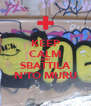 KEEP CALM AND SBATTILA N'TO MURU - Personalised Poster A4 size