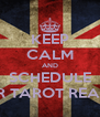 KEEP CALM AND SCHEDULE YOUR TAROT READING - Personalised Poster A4 size