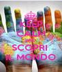 KEEP CALM AND SCOPRI  IL MONDO - Personalised Poster A4 size
