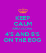 KEEP CALM AND SCORE  4'S AND 5'S  ON THE EOG  - Personalised Poster A4 size