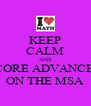 KEEP CALM AND SCORE ADVANCED ON THE MSA - Personalised Poster A4 size