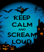 KEEP CALM AND SCREAM LOUD - Personalised Poster A4 size