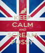 KEEP CALM AND SCREAM PUSSY - Personalised Poster A4 size