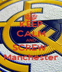 KEEP CALM AND SCREW  Manchester - Personalised Poster A4 size