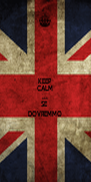 KEEP CALM AND SE  DOVREMMO - Personalised Poster A4 size