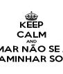 KEEP CALM AND SE O MAR NÃO SE ABRIR DEUS TE FAZ CAMINHAR SOBRE AS ÁGUAS - Personalised Poster A4 size