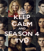 KEEP CALM AND SEASON 4 TVD - Personalised Poster A4 size