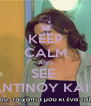 KEEP CALM AND SEE  KONSTANTINOY KAI ELENHS! - Personalised Poster A4 size