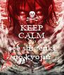 KEEP CALM AND see shigenki no kyojin - Personalised Poster A4 size