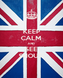 KEEP CALM AND SEE SHOUT! - Personalised Poster A4 size