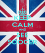 KEEP CALM AND SEE SOOCER - Personalised Poster A4 size