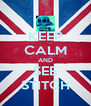 KEEP CALM AND SEE STITCH - Personalised Poster A4 size