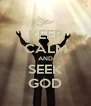 KEEP CALM AND SEEK GOD - Personalised Poster A4 size