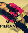 KEEP CALM AND SEI 'NA  MERAVIGLIA - Personalised Poster A4 size