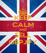 KEEP CALM AND SELL GBPJPY - Personalised Poster A4 size