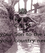 KEEP CALM AND Send your Son to the army  Because your country needs you!! - Personalised Poster A4 size