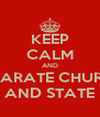 KEEP CALM AND SEPARATE CHURCH AND STATE - Personalised Poster A4 size