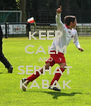 KEEP CALM AND SERHAT KABAK - Personalised Poster A4 size