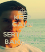 KEEP CALM AND SERT SİKİCİ BAKIŞLAR - Personalised Poster A4 size