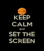 KEEP CALM and SET THE SCREEN - Personalised Poster A4 size
