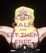 KEEP CALM AND SET THEM FREE - Personalised Poster A4 size