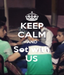 KEEP CALM AND Set with US - Personalised Poster A4 size