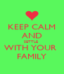 KEEP CALM AND SETTLE  WITH YOUR  FAMILY - Personalised Poster A4 size