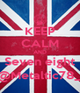 KEEP CALM AND Seven eight @Metaltic78_ - Personalised Poster A4 size