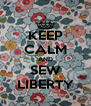 KEEP CALM AND SEW LIBERTY - Personalised Poster A4 size