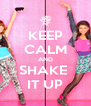 KEEP CALM AND SHAKE  IT UP - Personalised Poster A4 size