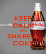 KEEP CALM AND SHARE A COKE - Personalised Poster A4 size