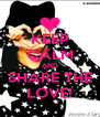 KEEP CALM AND SHARE THE LOVE! - Personalised Poster A4 size
