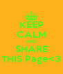 KEEP CALM AND SHARE THIS Page<3 - Personalised Poster A4 size