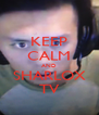 KEEP CALM AND SHARLOX TV - Personalised Poster A4 size