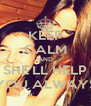 KEEP CALM AND SHE'LL HELP YOU ALWAYS - Personalised Poster A4 size