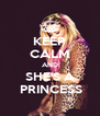 KEEP CALM AND SHE'S A  PRINCESS - Personalised Poster A4 size