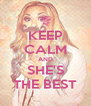 KEEP CALM AND SHE'S THE BEST - Personalised Poster A4 size
