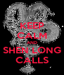 KEEP CALM AND SHEN LONG CALLS - Personalised Poster A4 size