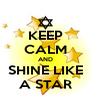 KEEP CALM AND SHINE LIKE A STAR - Personalised Poster A4 size