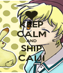 KEEP CALM AND SHIP CAIJI - Personalised Poster A4 size