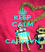 KEEP CALM AND SHIP CARTRYN - Personalised Poster A4 size