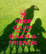KEEP CALM AND SHIP DAAN & FRIENDS - Personalised Poster A4 size