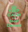 KEEP CALM AND SHIP Daniall - Personalised Poster A4 size