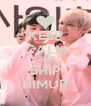 KEEP CALM AND SHIP HIMUP - Personalised Poster A4 size