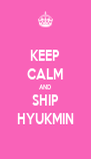 KEEP CALM AND SHIP HYUKMIN - Personalised Poster A4 size