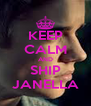 KEEP CALM AND SHIP JANELLA - Personalised Poster A4 size