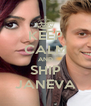 KEEP CALM AND SHIP JANEVA - Personalised Poster A4 size