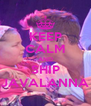 KEEP CALM AND SHIP JAVALANNA - Personalised Poster A4 size